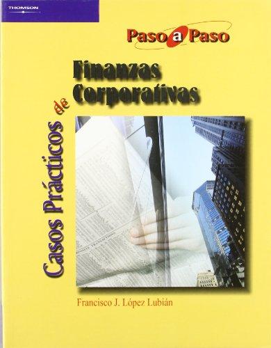 Casos Practicos de Finanzas Corporativas (Paperback): Francisco Lopez Lubian