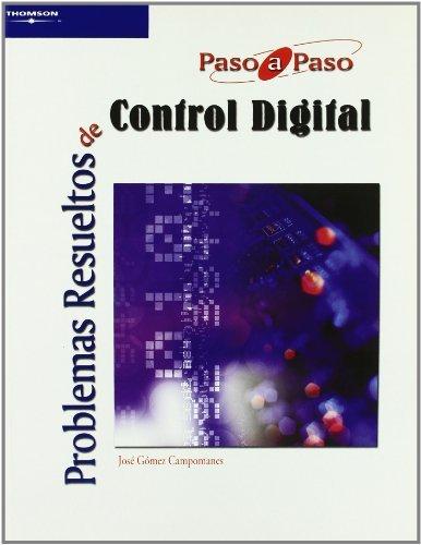 9788497325639: Problemas resueltos de control digital