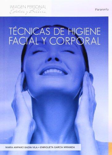 Tecnicas higiena facil y corporal: Vila, Maria Amparo