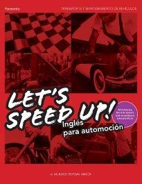 LET'S SPEED UP INGLES PARA AUTOMOCION: ESTEBAN GARCIA
