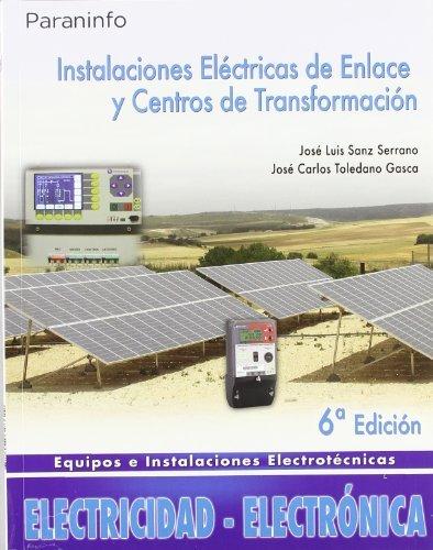 9788497326629: Instalaciones eléctricas de enlace y centros de transformación