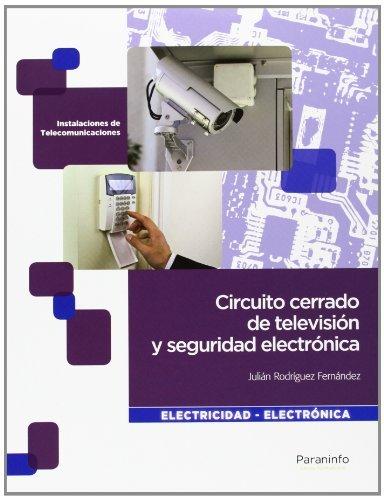 9788497326698: Circuito cerrado de televisión y seguridad electrónica (Electricidad Electronica)