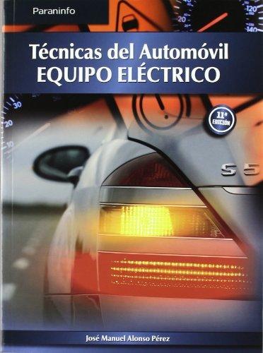 TECNICAS DEL AUTOMOVIL, Equipo eléctrico (Paperback)