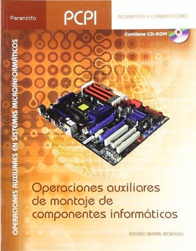 9788497327770: Operaciones auxiliares de montaje de componentes informáticos