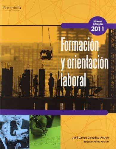 Formacion y orientacion laboral.: Gonzalez Acebo, Jose Carlos