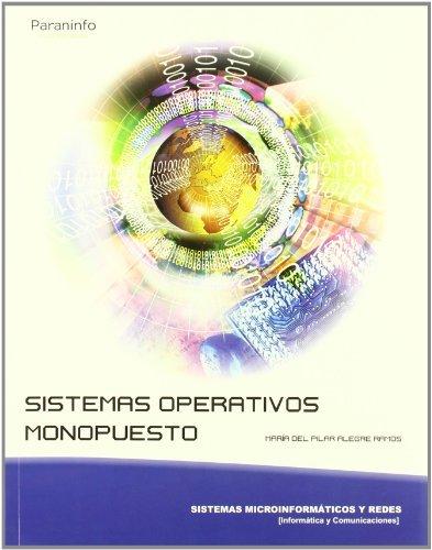 9788497327909: Sistemas operativos monopuesto