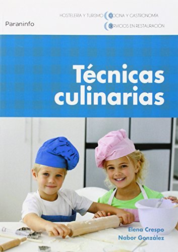 9788497328203: Técnicas culinarias