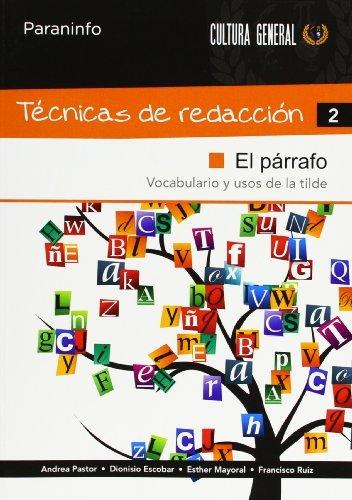 9788497328357: Técnicas de Redacción 2 El Párrafo