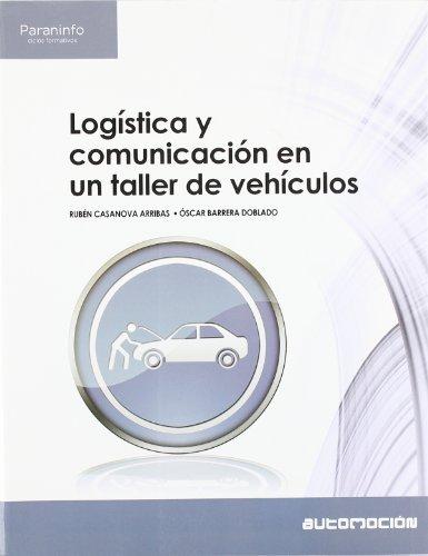 9788497328456: Logística y comunicación en un taller de vehículos