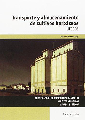 9788497328715: Transporte y almacenamiento de cultivos herbáceos UF0005