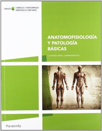 9788497328753: Anatomofisiología y patología básicas