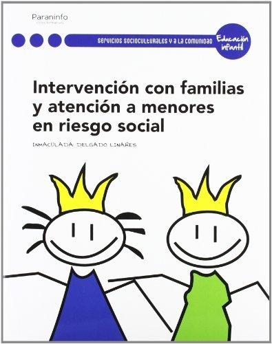 9788497328760: Intervención con las familias y atención a menores en riesgo social (Educacion)