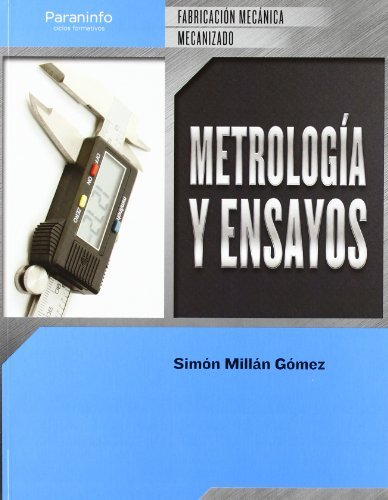 9788497328845: Metrología Y Ensayos