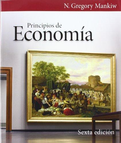 PRINCIPIOS DE ECONOMIA. 6ª EDICION 2012: GREGORY MANKIW