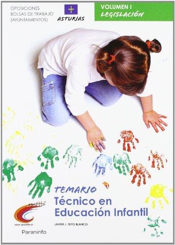 9788497329569: Temario oposiciones bolsa de trabajo ayuntamientos. Técnico en educación infantil. Asturias vol. I Parte general (Cuerpo De Maestros) - 9788497329569