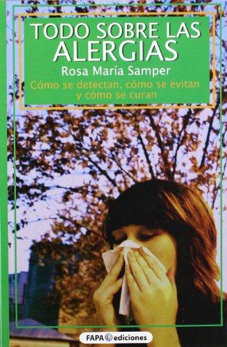 todo sobre las alergias: SAMPER, ROSA MARIA
