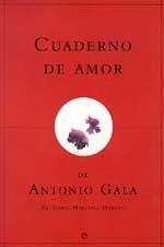 Cuaderno de Amor de Antonio Gala (Tahona: Gala, Antonio