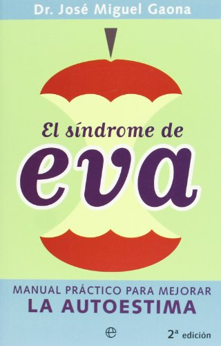 Sindrome De Eva, El: Gaona, Jose Miguel