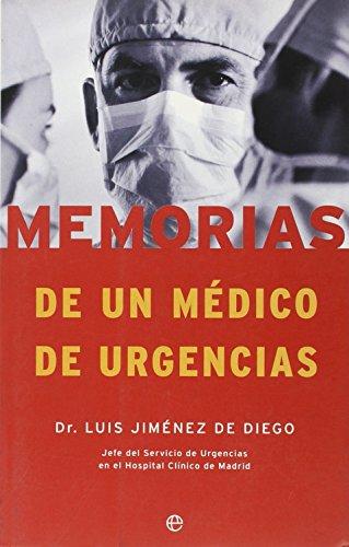 9788497340328: Memorias de un médico de urgencias (Fuera De Coleccion)
