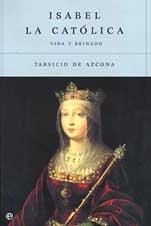 9788497340403: Isabel La Catolica/ Isabel the Catholic: Vida Y Reinado/ Life and Reign (Spanish Edition)