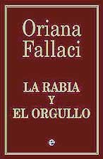 9788497340533: La rabia y el orgullo/ Rage and Pride (Actualidad) (Spanish Edition)
