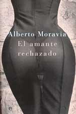 9788497340557: El amante rechazado/ The Rejected Lover (Literaria) (Spanish Edition)