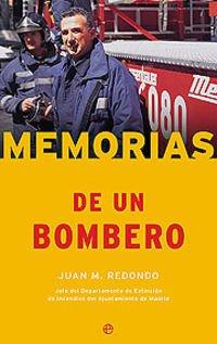 9788497340564: Memorias de un bombero/ Memoirs of a firefighter (Fuera De Coleccion) (Spanish Edition)