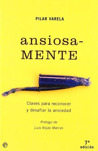 9788497340779: Ansiosa-mente (Psicologia Y Salud)