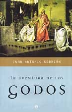 9788497340915: Aventura de los Godos/ Adventures of the Godos (Historia Divulgativa) (Spanish Edition)