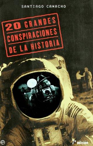 9788497340922: 20 grandes conspiraciones de la historia (Fuera De Coleccion)