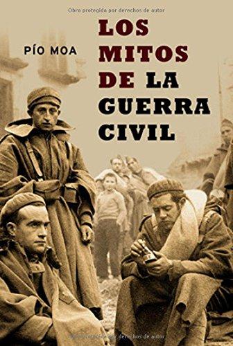 9788497340939: Los Mitos de La Guerra Civil (Spanish Edition)