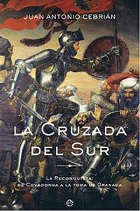 9788497340946: Cruzada Del Sur, La (Historia Divulgativa)