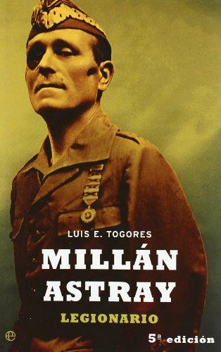 9788497341035: Millan Astray (Spanish Edition)