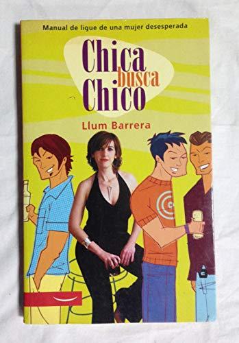 9788497341110: Chica busca Chico/ Girl Seeks Boy (Spanish Edition)