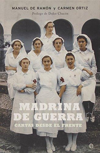 Madrina de guerra: cartas desde el frente,: Ramón Carrión, Manuel