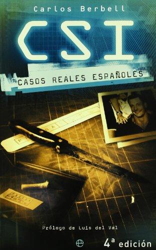 9788497341455: CSI casos reales espanoles/ CSI Real Cases of Spain (Spanish Edition)