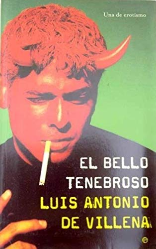 9788497341530: El bello tenebroso/ The beautiful sinister (Spanish Edition)