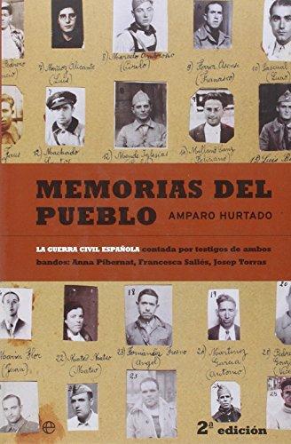 9788497341684: Memorias del pueblo : la Guerra Civil española contada por testigos de ambos bandos