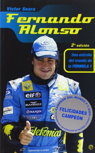 9788497341820: Fernando Alonso: Una Estrella del Mundo de La Formula 1 (Spanish Edition)