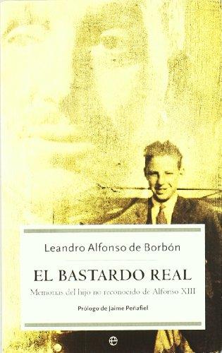 9788497341905: Bastardo Real, El