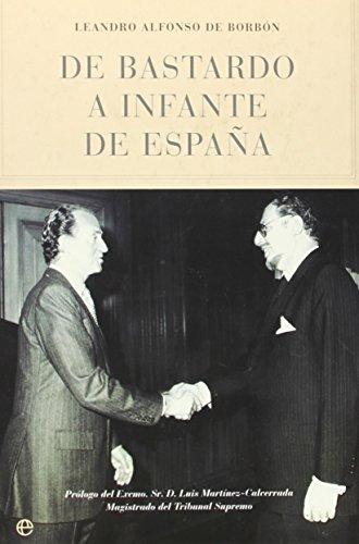 9788497341943: De Bastardo A Infante De España (Historia Divulgativa)