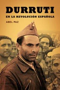 9788497341974: Durruti En La Revolucion Española (Historia Del Siglo Xx)
