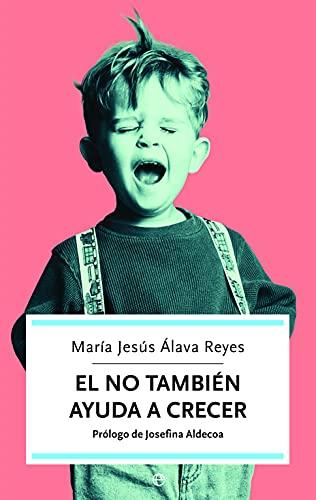 El NO también ayuda a crecer : Maria Jesus Alava