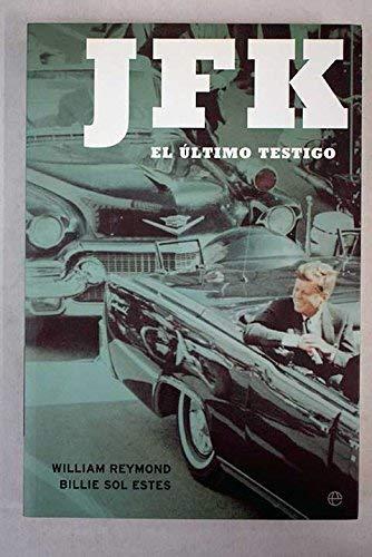 JFK: el último testigo: Reymond, William; Sol