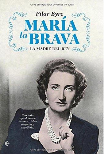 9788497342315: María la brava (Biografias Y Memorias)