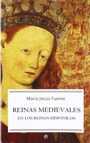 9788497342377: Reinas medievales en los reinos hispanicos
