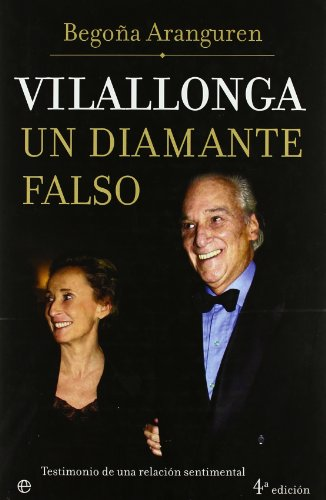 9788497342445: Vilallonga, un diamante falso