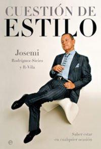 9788497342728: Cuestion De Estilo (+cd) - Saber Estar En Cualquier Ocasuib