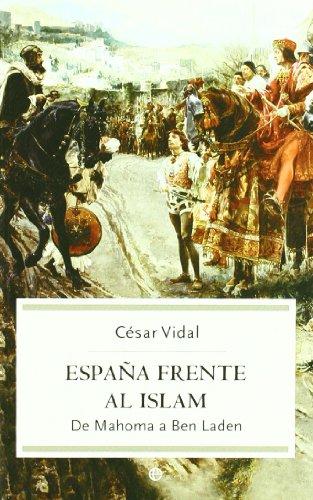 9788497342896: Espana frente al islam. De Mahoma a Ben Laden