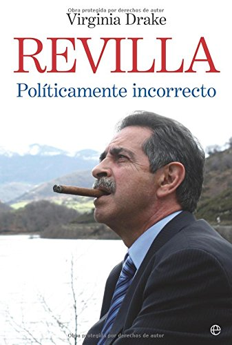 9788497343008: Revilla - politicamente incorrecto (Biografias Y Memorias)